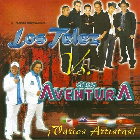 Los Telez-VS-Chiocs Aventura