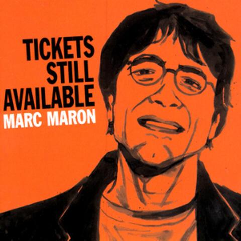 Tickets Still Available