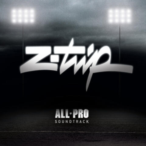 Z-Trip Presents: All Pro
