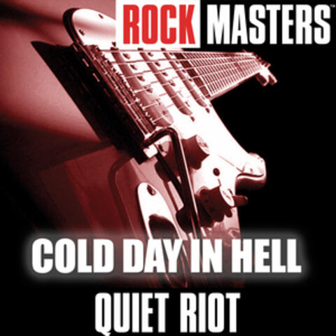 Rock Masters: Cold Day In Hell