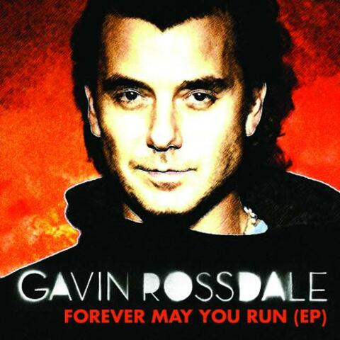 Forever May You Run