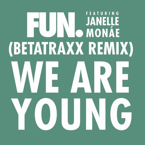 We Are Young (feat. Janelle Monáe)