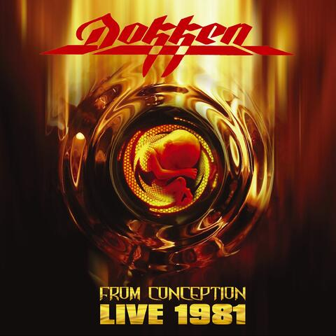 Live 1981:  From Conception