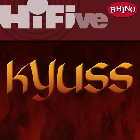 Rhino Hi-Five: Kyuss