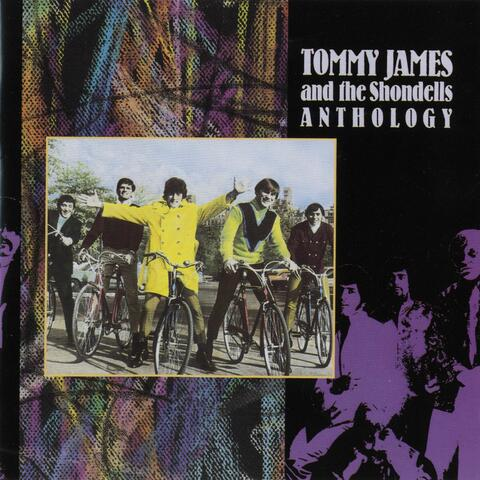 Tommy James and The Shondells: Anthology