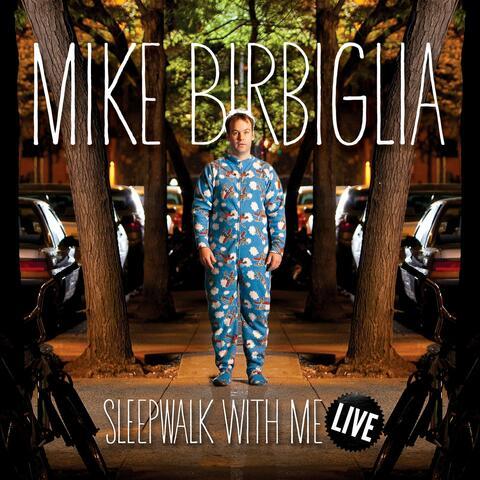 Sleepwalk With Me Live