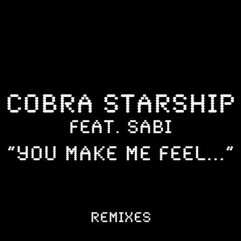 You Make Me Feel... (feat. Sabi)