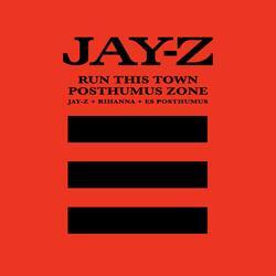 Run This Town/Posthumus Zone
