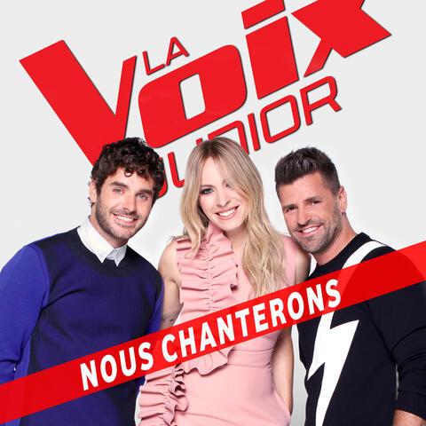 La Voix Junior: Nous chanterons