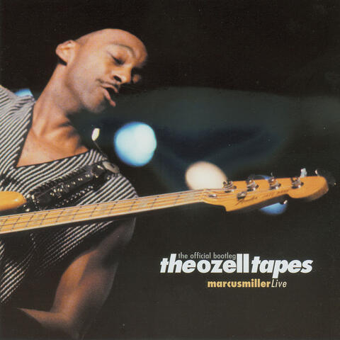 The Ozell Tapes: The Official Bootleg - Live