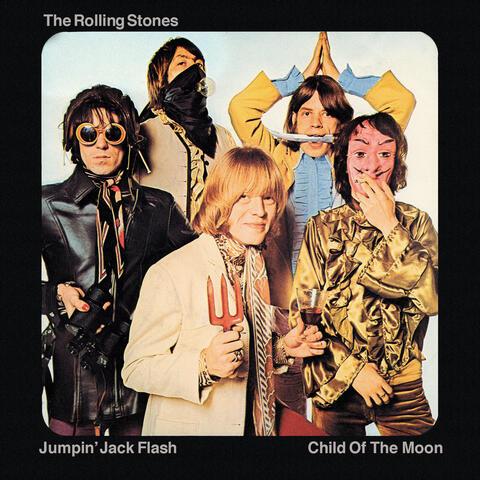 Jumpin' Jack Flash / Child Of The Moon
