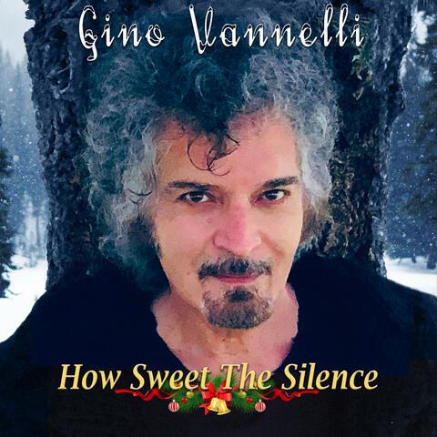 How Sweet The Silence