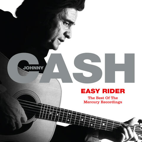 Easy Rider: The Best Of The Mercury Recordings