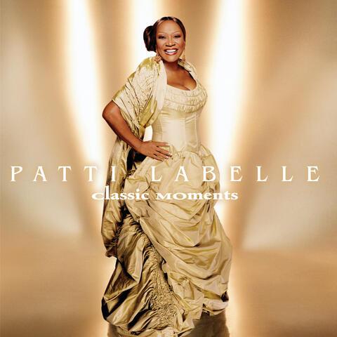 Patti LaBelle: Classic Moments