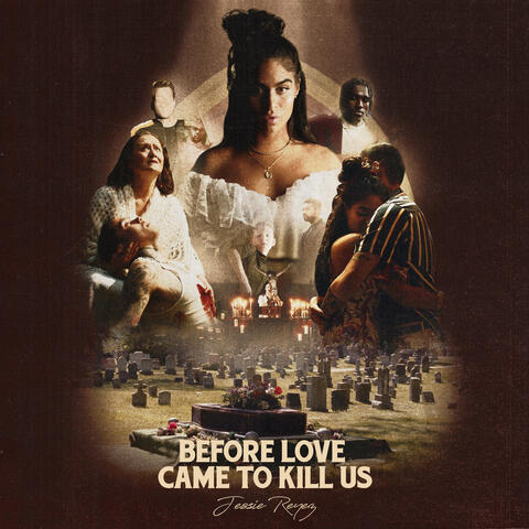 BEFORE LOVE CAME TO KILL US+
