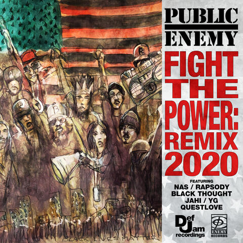 Fight The Power: Remix 2020