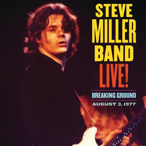 Live! Breaking Ground August 3, 1977
