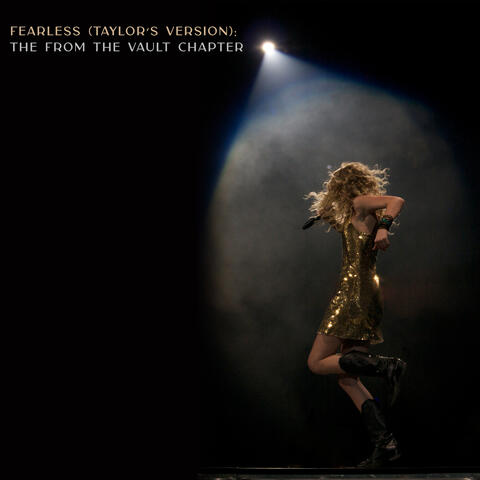 Fearless (Taylor's Version): The From The Vault Chapter