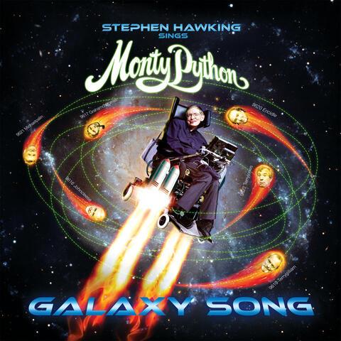 Stephen Hawking Sings Monty Python… Galaxy Song