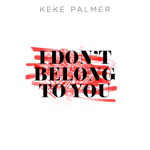 I Don't Belong To You