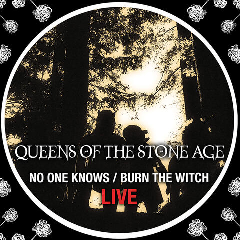 No One Knows/Burn The Witch