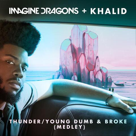 Thunder / Young Dumb & Broke