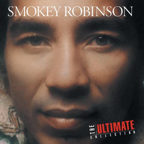 The Ultimate Collection: Smokey Robinson