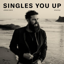 Singles You Up