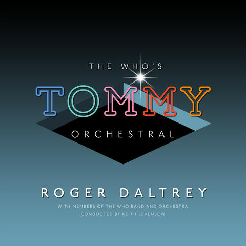 """The Who's """"Tommy"""" Orchestral"""
