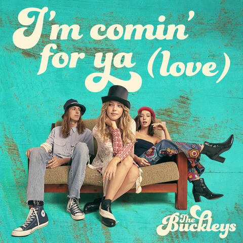 I'm Comin' For Ya (Love)