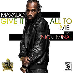 Give It All To Me