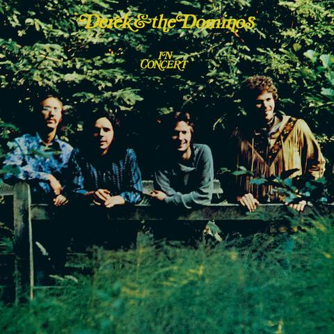 Derek & The Dominos In Concert
