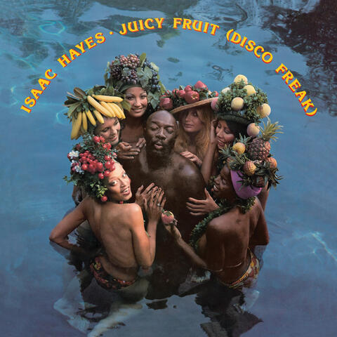Juicy Fruit (Disco Freak)