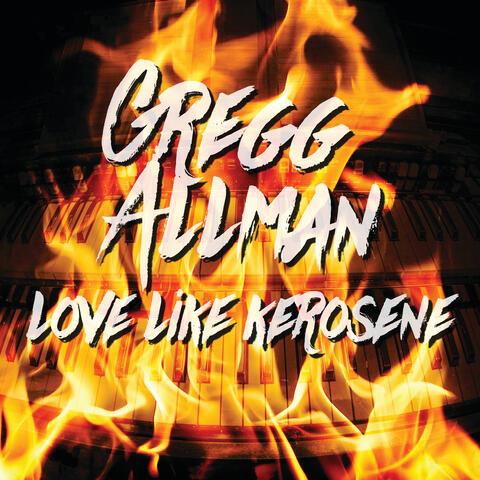 Love Like Kerosene