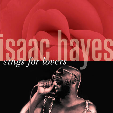 Isaac Hayes Sings For Lovers