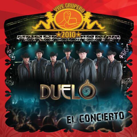Vive Grupero El Concierto/ Duelo