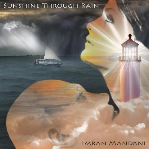 Sunshine Through Rain