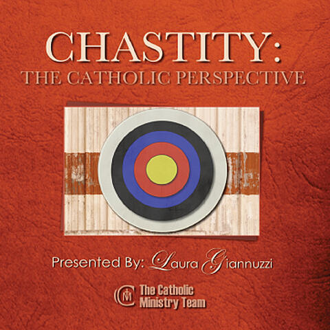Chastity: The Catholic Perspective