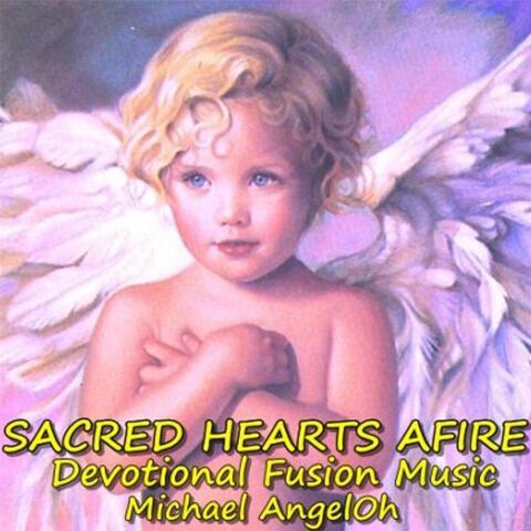 Sacred Hearts Afire