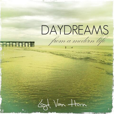 Daydreams from a Modern Life