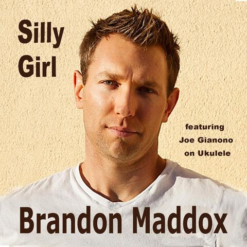 Silly Girl (feat. Joe Gianono)