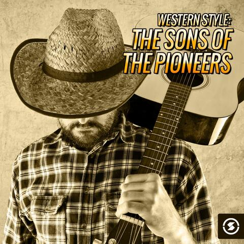 Western Style: The Sons of the Pioneers