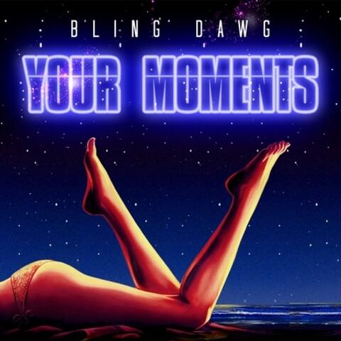 Your Moments - Single