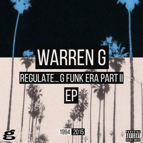 Regulate... G Funk Era Part II The EP