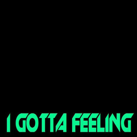 I Gotta Feeling - Single
