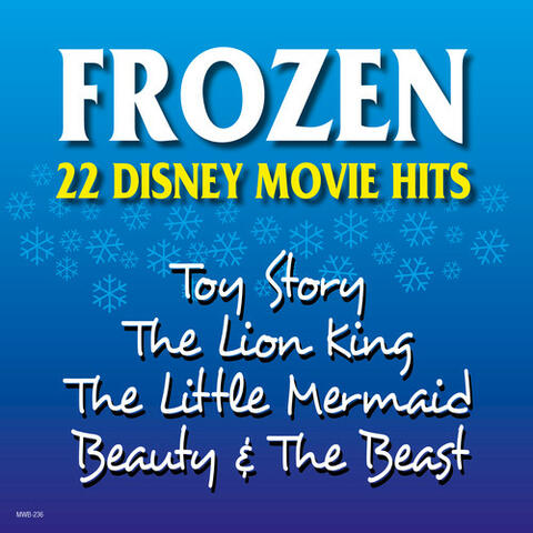 Frozen - 22 Disney Movie Hits
