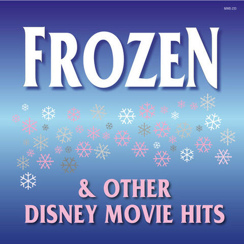 Frozen and Other Disney Movie Hits