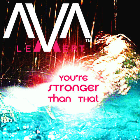 You're Stronger Than That - Single