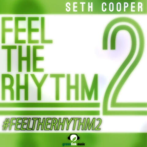 Seth Cooper - Feel the Rhythm 2