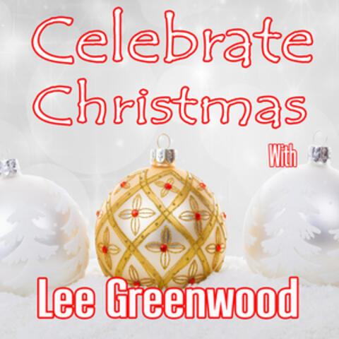 Celebrate Christmas with Lee Greenwood